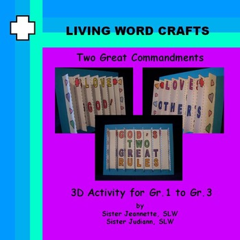 Two Great Commandments 3D  3-way picture for Gr.1 to 3