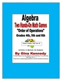 Two Hands-On Algebra Games, Order of Operations, Upper Elementary