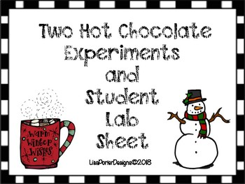 Two Hot Chocolate Experiments