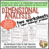 Dimensional Analysis : Two Introductory Worksheets and a Super Challenge Problem