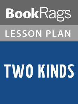 Two Kinds Lesson Plans