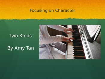 Two Kinds by Amy Tan Short Story Lesson