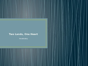 """Two Lands, One Heart"" Vocabulary"