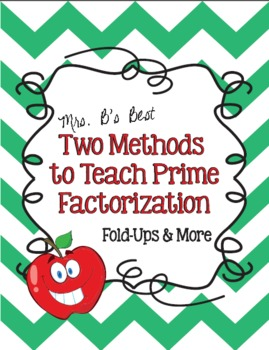 Two Methods to Teach Prime Factorization - Foldables and More