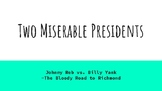 Two Miserable Presidents by Steven Sheinkin Ch 6-9 Unit Questions