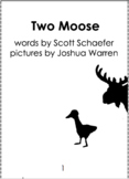 Two Moose - Emergent Reader - Predictable Print - Reproduc