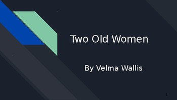 Two Old Women guided presentation and book discussion