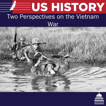 Two Perspectives on the Vietnam War