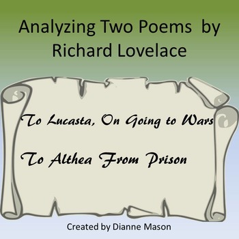 Analyzing Two Poems by Richard Lovelace
