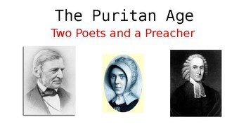 Two Poets and a Preacher/ Puritan Age/ Close Reading and Analysis