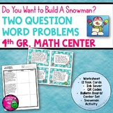Two Question Word Problems Task Card Math Center & Snowman Activity 4th Grade