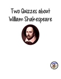 Two Quizzes about William Shakespeare