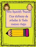 Two SPANISH Poems Una sinfonia de arboles & Todo menos ciego