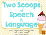 Two Scoops of Speech & Language {ice cream themed activities}
