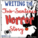 Two-Sentence Horror Stories - Micro Fiction Creative Writing