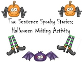 Halloween Writing Activity-Two Sentence Spooky Stories