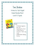 Two Snakes: Guided Reading Packet Level F/ 1st grade