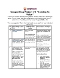 Two Song Songwriting Unit! Coming To Voice and Identity