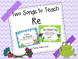 Two Songs to Teach Re: Closet Key and Frog in the Meadow