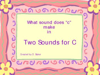 Two Sounds for C Power Point Presentation