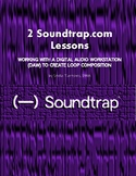 Two Soundtrap Lessons and Worksheets (Virtual Lessons)
