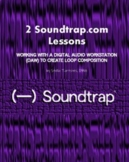 Two Soundtrap Lessons and Worksheets (Virtual Lessons) - G