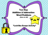 Two Step Addition & Subtraction Word Problems (Sums in 20s)-Lock Box Escape Room