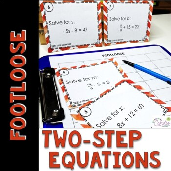 Algebraic Equations (two-step) Task Cards - Footloose Activity