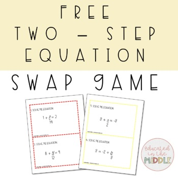 Free Two Step Equation Game