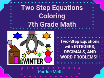 Two-Step Equation Coloring (Integers/Decimals/Word Problems) 7.EE.B.3