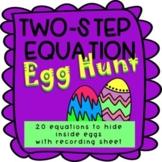 Two Step Equation Egg Hunt