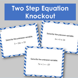 Two Step Equation Knockout Review and Whole Class Practice