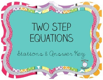 Two Step Equation Stations