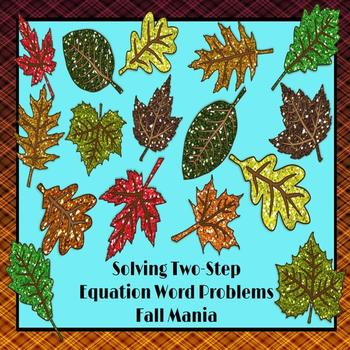 Two Step Equation Word Problems: Fall Mania PowerPoint Game