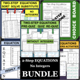 Two-Step Equations 2-Step Without Integers BUNDLE of DIFFE