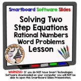 Solving 2 Two Step Equations Rational Numbers Smartboard + Word Problems + Quiz