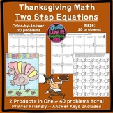 Thanksgiving Math: Two Step Equations Maze & Color by Numb