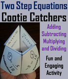 Solving 2 Step Equations Activity (Algebra Cootie Catcher Foldable Review Game)