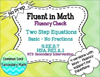 Two Step Equations Basic No Fractions : No Prep Fluent in