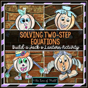 Two Step Equations Build a Jack O Lantern Activity, Top Halloween Lessons for Middle or High School Students