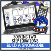 Two-Step Equations Build a Snow Globe Digital Activity Goo