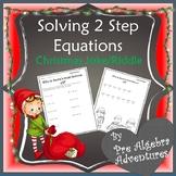 Algebra Christmas {Two Step Equations Christmas}{Pre Algebra Christmas Activity}