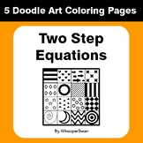 Two Step Equations - Coloring Pages | Doodle Art Math