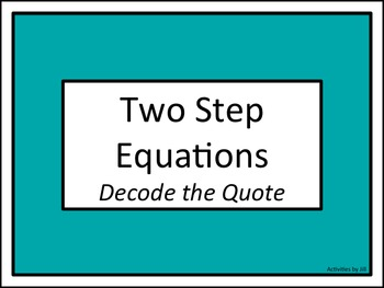 Two Step Equations: Decode the Quote