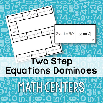 Two Step Equations Dominoes Game - Math Centers
