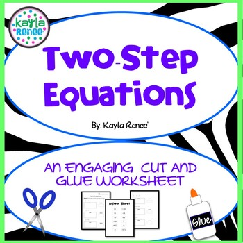 Two-Step Equations Engaging Cut-and-Glue Activity: 7.EE.4