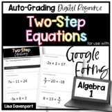 Two- Step Equations- Digital Assignments for use with Google Forms