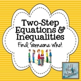 Two-Step Equations and Inequalities Find Someone Who