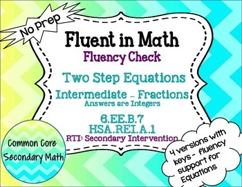 Two Step Equations Intermediate Fractions : No Prep Fluent