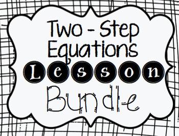 Two - Step Equations Lesson Bundle